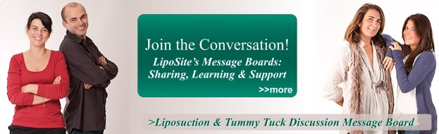 Liposuction & Tummy Tuck Discussion Message Board
